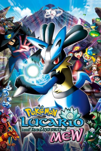 Film Pokémon: Lucario and the Mystery of Mew online