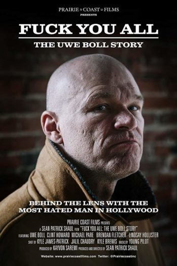 Film Fuck You All: The Uwe Boll Story online