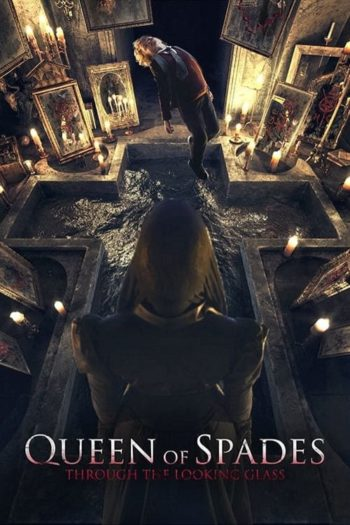 Film Queen of Spades: Through the Looking Glass online