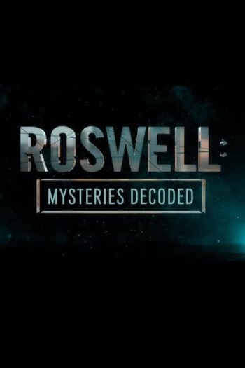 Film Roswell: Mysteries Decoded online