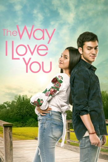 Film The Way I Love You online