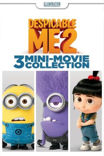 Film Despicable Me 2 : 3 Mini-Movies Collection online