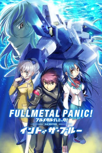 Film Full Metal Panic! Movie 3: Into The Blue online