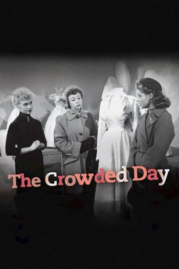Film The Crowded Day online