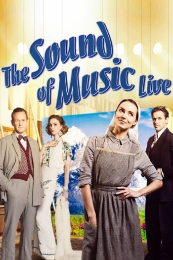 Film The Sound of Music Live! online