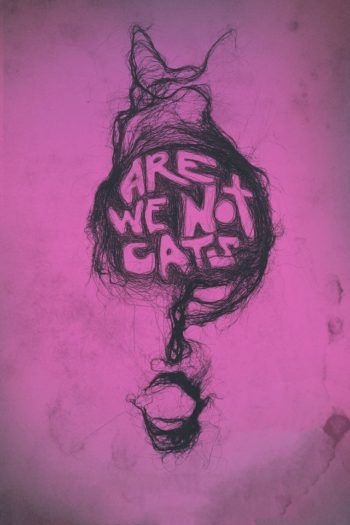 Film Are We Not Cats online
