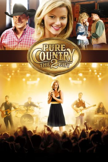 Film Pure Country 2: The Gift online